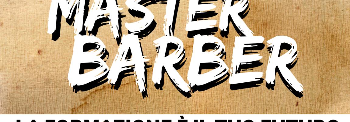 """IL RITORNO DI """"MASTER BARBER"""": EVENTO GRATUITO DI FORMAZIONE PER BARBIERI"""